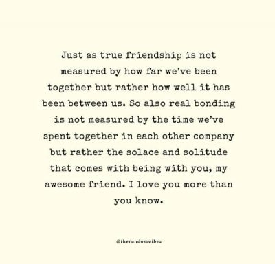 Long Friendship Quotes For Best Friend