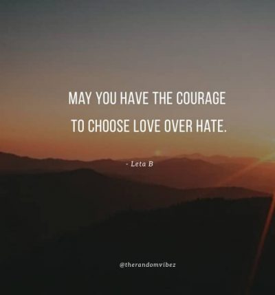 Love Not Hate Quotes