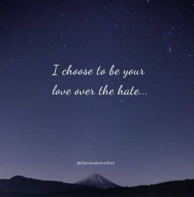 Love Over Hate Quotes