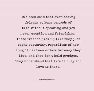 Meaningful Long Friendship Quotes