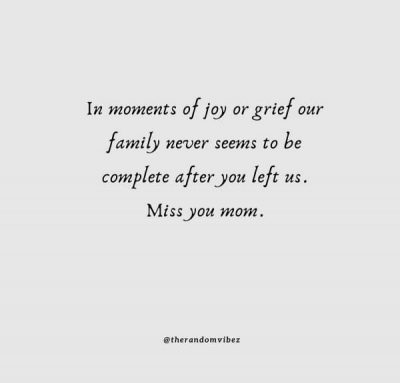 Missing Mom Who Passed Away Quotes