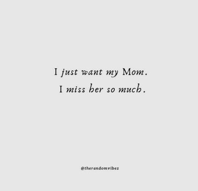 Missing Mother Quotes