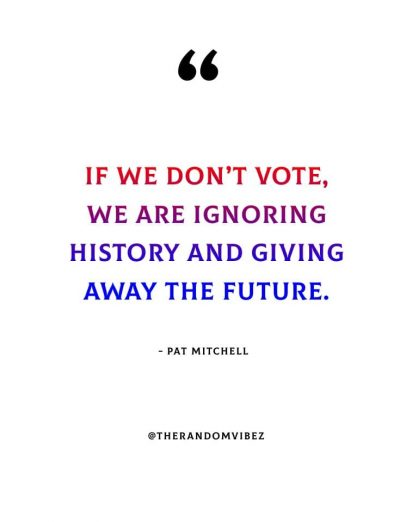 Motivational Importance Of Voting Quotes