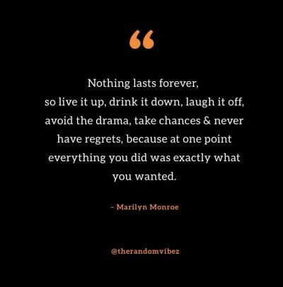 Nothing Lasts Forever Quotes Marilyn Monroe