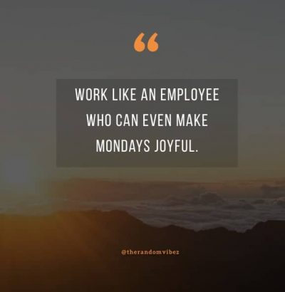 Quote Of The Day For Work Monday