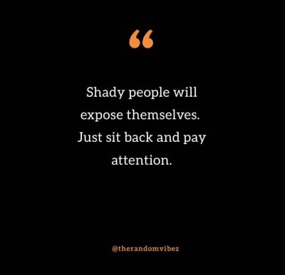 Quotes About Shady People
