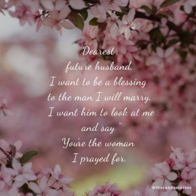 Quotes For Would Be Husband
