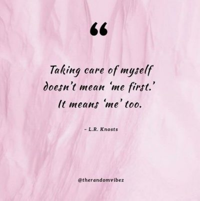 Quotes about self care to inspire