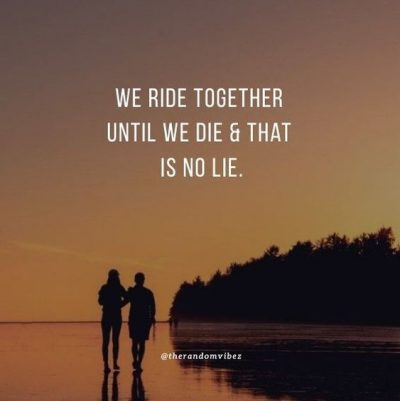 Ride Or Die Quotes For Her