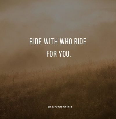 Ride or Die Quotes Images