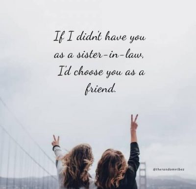 Sister In Law Love Quotes