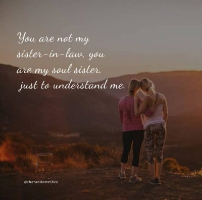 Sister In Law Quotes Pictures