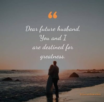 To My Future Husband Quotes