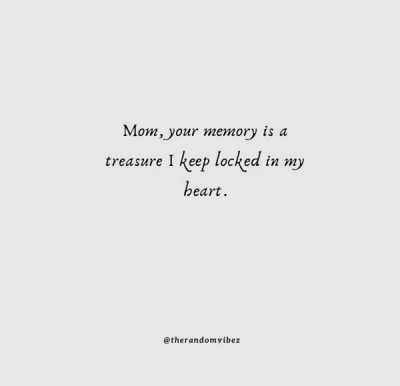 We Miss You Mom Quotes