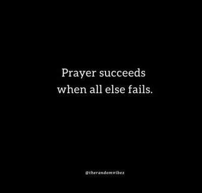 When All Else Fails Pray Quotes