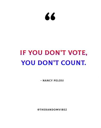 Why Voting Matters Quotes