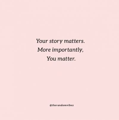 You Matter Quotes Images