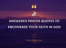 85 Answered Prayer Quotes To Encourage Your Faith In God