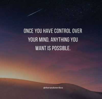 Control Your Mind Quotes