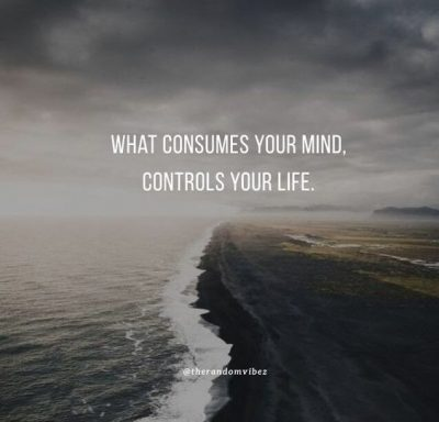 Famous Control Your Mind Quotes
