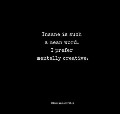 Funny Insanity Quotes