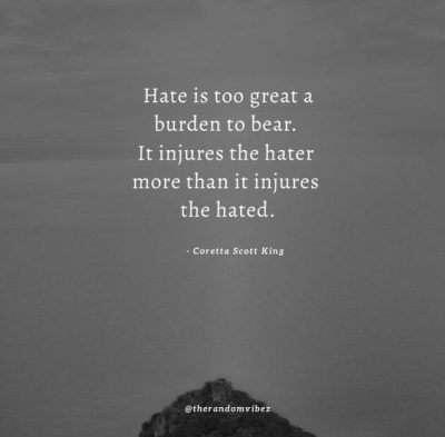 Hate In Your Heart Quotes