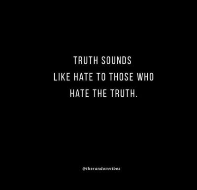 Truth Hurts Quotes Images
