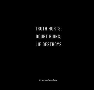 Truth Really Hurts Quotes