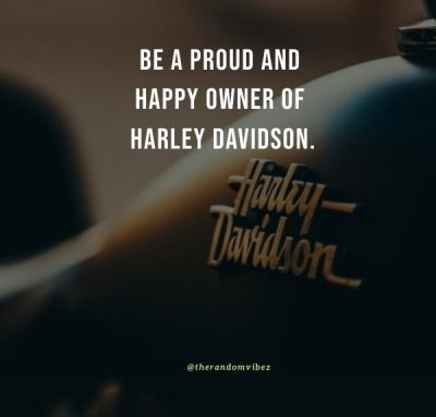Harley quotes