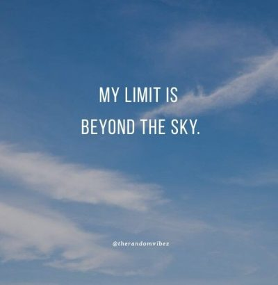 sky's the limit quotes