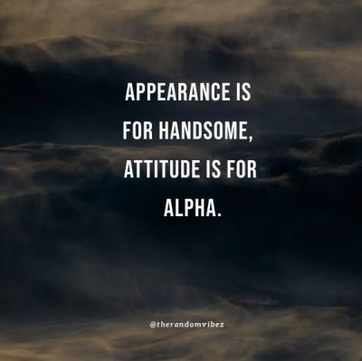Alpha Male Quotes And Sayings