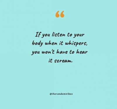 Always Listen To Your Body Quotes