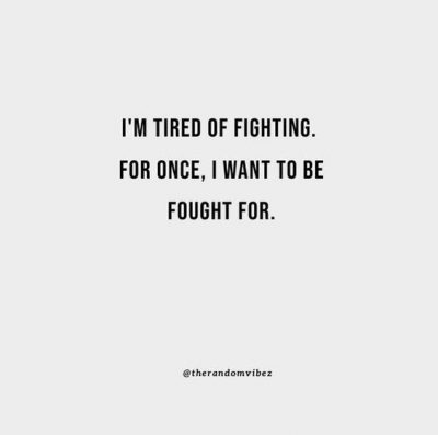 Fight For Me Quotes