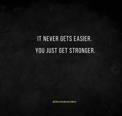 Getting Stronger Gym Quotes