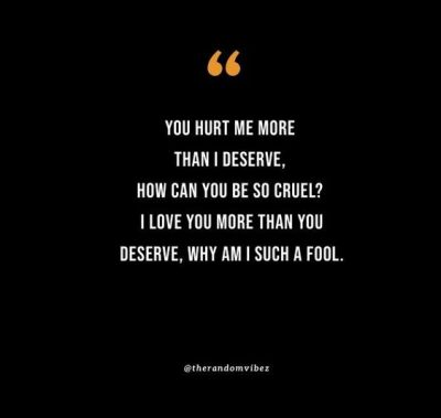 Girl you deserve Better Quotes