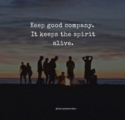 Good Company Quotes Images