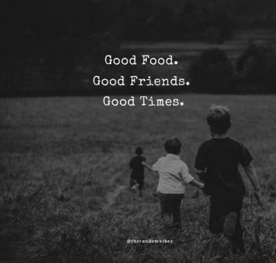 Good Company With Friends Quotes