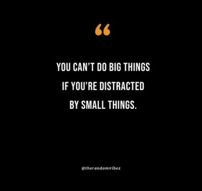 Inspirational Distraction Quotes