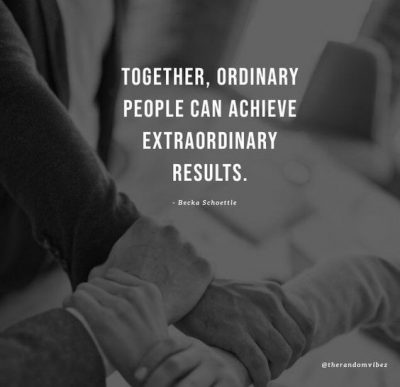 Inspirational Working Together Quotes