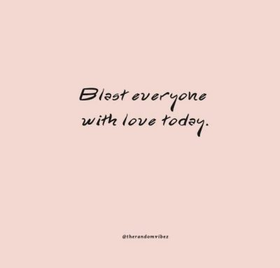 Love Everyone Quotes