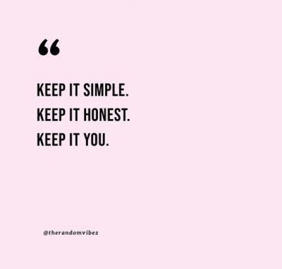 Positive Keep It Simple Quotes