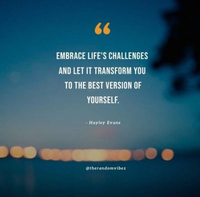 Quotes About Embracing Life