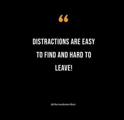 Quotes To Avoid Distraction