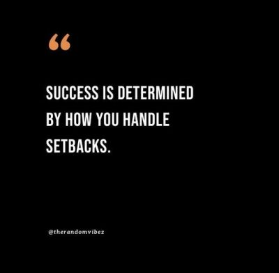 Quotes on Turning Setbacks Into Successes