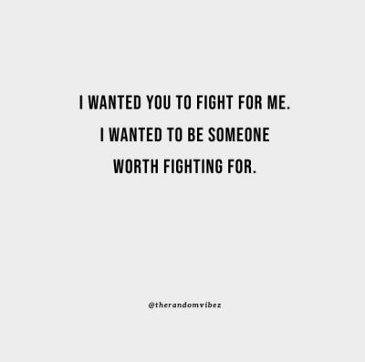 Relationship Fight For Me Quotes