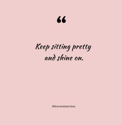 Sitting Pretty Quotes