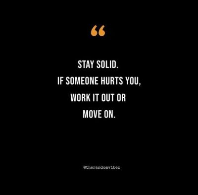 Stay Solid Quotes