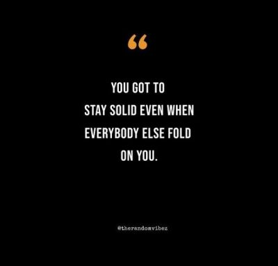 Strong Stay Solid Quotes