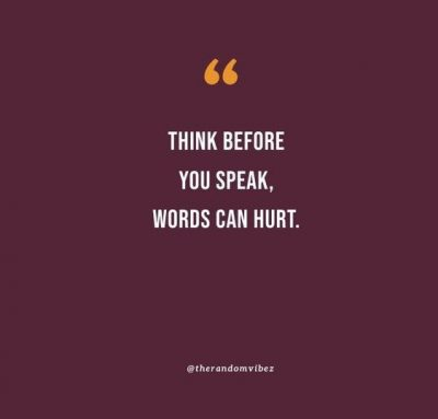 Think Before You Speak Quotes Images