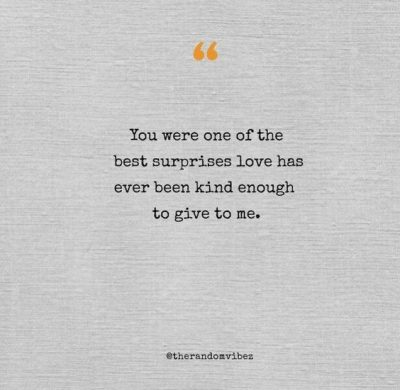 Unexpected Love Quotes For Her